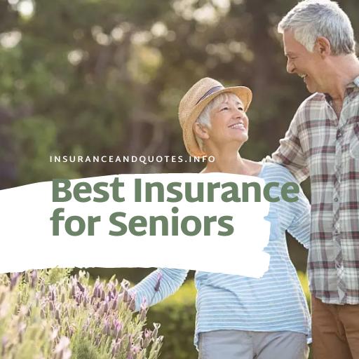 Best Insurance for Seniors