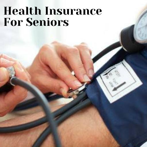 Health Insurance For Seniors