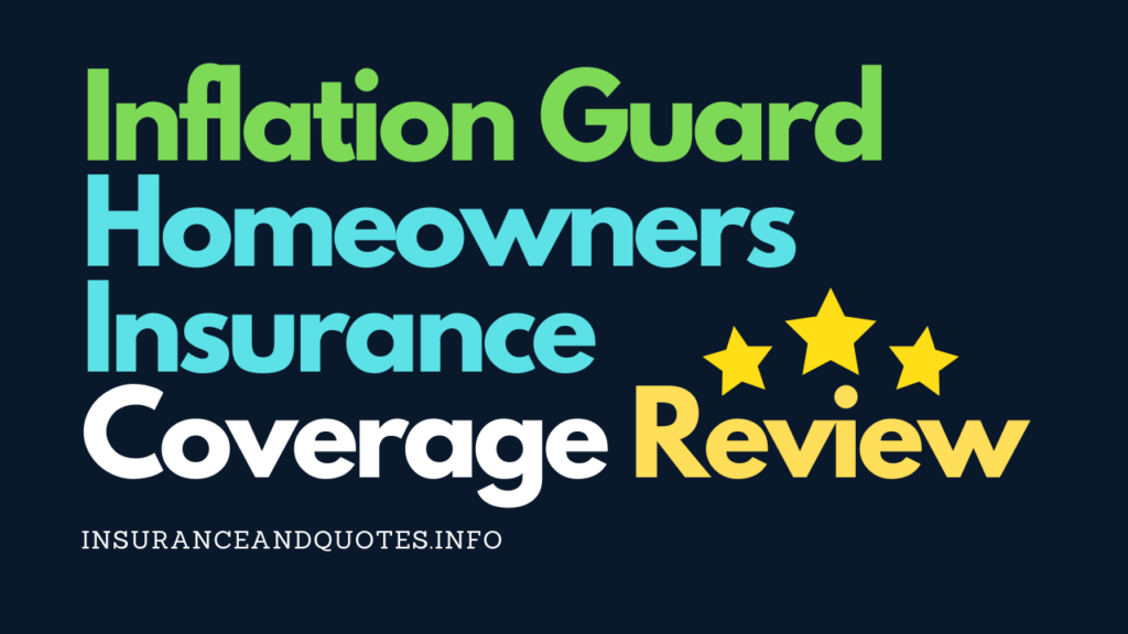 Inflation Guard Homeowners Insurance