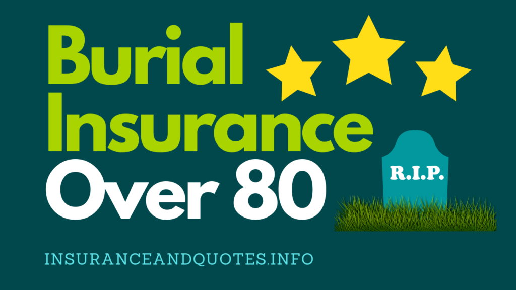 Burial Insurance Over 80